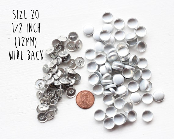 100 WIRE BACK - Size 20 - 1/2 inch - 12mm - Cover Buttons - to make Fabric Cover Buttons