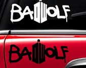 Doctor Who Decal Dr. Who Bad Wolf Doctor Who car inspired window decal