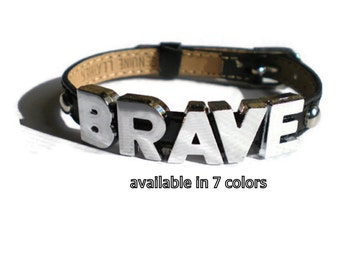 Leather BRAVE Bracelet - Quote Bracelet - Motivational Charm Bracelet - Inspirational Bracelet - BRAVE Buckle Bracelet - Layering Bracelet