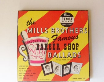 The Mills Brothers Boxed Set, Three 45 RPM Records, Famous Barber Shop Ballads