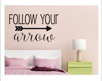 Follow Your Arrow Decal Wall Decal Vinyl Decal Trendy Arrow Wall Decal Girls Teen Bedroom Decal Vinyl Arrow Decal Follow Your Arrow Decal