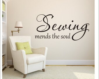 Sewing Mends The Soul Vinyl Decal Wall Decal Vinyl Wall Decal Sewing Room Decal Sewing Wall Decal Craft Room Decal Vinyl Wall Decal Hobby