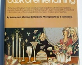 The Bloomingdale's Book of Entertaining Ariane and Michael Batterberry 1976 vintage cookbook