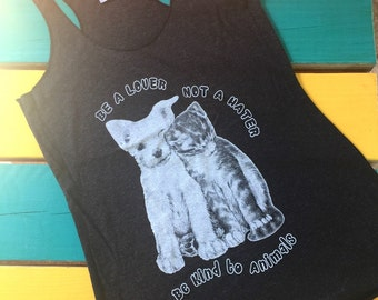IN STOCK Charcoal black racerback Tank Be a lover not a hater vegan- Benefits dog cat rescue