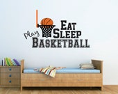 Basketball Wall Decal, Basketball Nursery Decal, Basketball Boy Wall Decal, Basketball Girl Wall Decal, Eat Sleep Play - WD0058