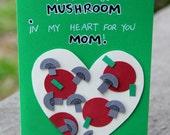 Mushroom Mama- Valentine's Day Card for Mom