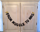 From Muggle To Mrs Banner -- Harry Potter Glitter Banner /Bachelorette / Bridal Shower / Photo Prop / Party Decoration