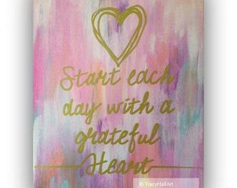 """Golden Words Art, Start Each Day with a Grateful Heart,  8"""" x 10"""""""