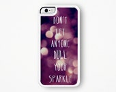 Inspirational Glitter iPhone Case / Quote iPhone 5C Case Glitter iPhone 6 Case Bokeh iPhone 4S Case iPhone 5 Case Glitter iPhone 4 Case