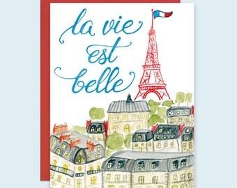La Vie Est Belle Card, Paris Greeting Card, Eiffel Tower Card, Paris Card, Card for Francophile, Life is Beautiful Card, Paris Art Card