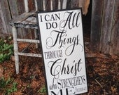 I can do All Things through Christ who Strengthens me Phillipian 4:13 verse Routed Edge wooden sign 12x24