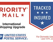 USPS International Flat Rate Priority Shipping Upgrade - International Customers only