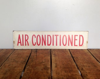 """Vintage Sign, Double Sided Vintage Sign, """"Air Conditioned"""" Painted Sign, Real Estate Sign, Paint on Masonite/Chipboard, Black and White"""