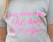 every little thing she does is magic shirt or onesie, custom shirt, custom apparel, baby shower gift, new baby shirt, baby outfit