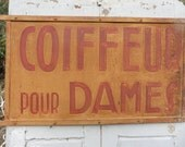 French Vintage , French Coiffeur,Painted Shop Sign ,Loft Industrial, Calligraphy, Paris France, French Decoration