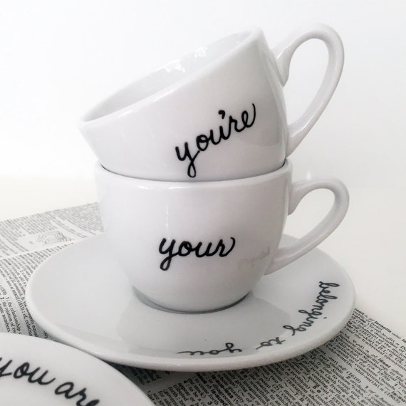 Grammar Teacup and Saucer Set of 2 Upcycled New Custom Made Most Misused Words Your You're
