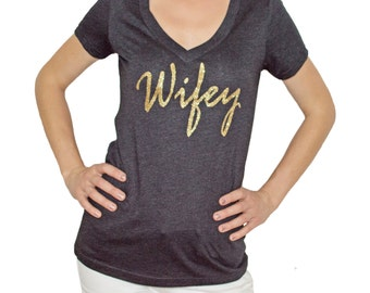 WIFEY, glitter wifey, bridal gift, bachelorette party, bride gift wifey shirt, gift for her, bridal shower gift, wifey shirt, gift for bride