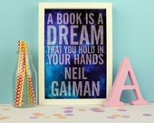 Neil Gaiman Quote Print. Book Lover. Book Art. Literary Quote. Literary Gifts. Reading. Stars and Galaxy Print. Dreams. Literary Poster.