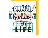 Cuddle Buddies for Life Card