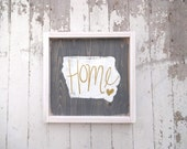 State with gold home rustic wood sign