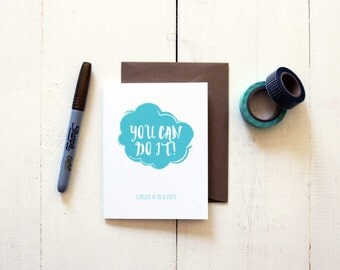 You Can Do It! {I believe in you & stuff}