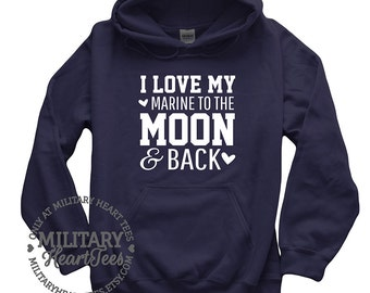 I love my marine to the moon and back sweatshirt, Marine wife sweatshirt, Marine girlfriend sweatshirt, Marine clothing, marine mom