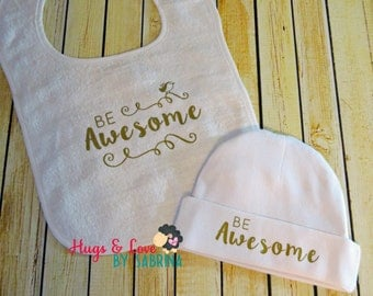 Be Awesome Baby Hat - Baby Bib - gift set