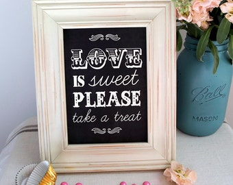 8x10 or 4x6 Instant Download Chalkboard Classic Love Is Sweet WHITE Modern DIY, Wedding reception, Dessert Table Sign, Classic Wedding