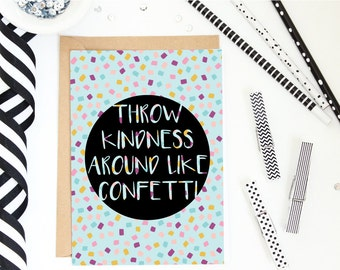 Throw Kindness Around Like Confetti - Colorful Printable - 8x10