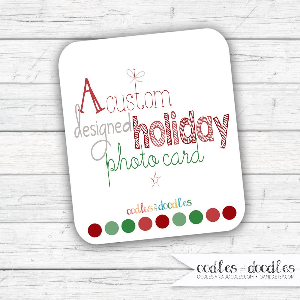Custom Designed Holiday Photo Card Design Your Own