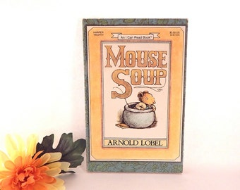 Mouse Soup Children's Picture Book by Arnold Lobel An I Can Read Harper Trophy Animal Story Vintage 1977 Color Illustrated Soft Cover
