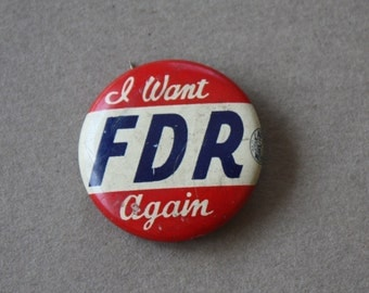 """FDR """"I Want FDR Again"""" Campaign Vintage Celluloid Pinback"""