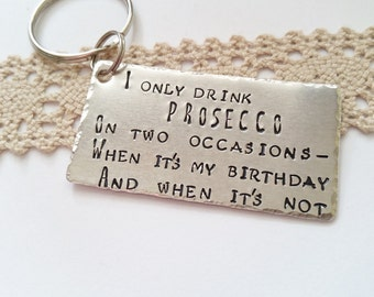 Prosecco Wine keyring, hand stamped best friend gift, prosecco lover gift, Prosecco keyring, Prosecco bag charm, keychain, Christmas gift