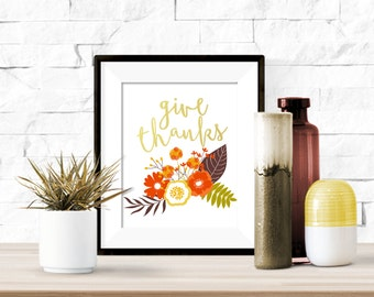Give Thanks Gold with Fall Flowers Printable Artwork  - 8x10 Digital Download