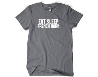 French Horn Shirt-Eat Sleep French Horn Gift Men Women