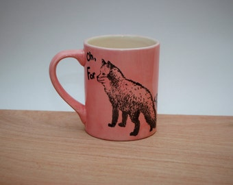 Oh For Fox's Sake Mug, FFS Coffee Mug, Fox Mug, Handmade Mug, Ceramic Mug, Sarcastic Coffee Mug, Coffee Mug, Funny Mug, Funny Coffee Mug