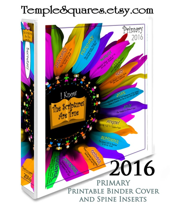 PRINTABLES I Know the Scriptures Are True Binder Covers Primary 2016 Theme Plus Monthly and Weekly Sharing Time Lesson Schedules for Back