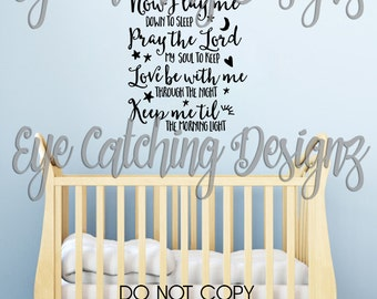 Now I Lay Me Down To Sleep Pray The Lord My Soul To Keep Baby Children's Child Bedroom Bedding Nursery Quote Wall Decal Home Decor Sticker