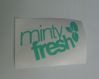 Minty Fresh Vinyl Decal