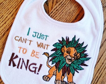 "INFANT Baby BIB ~ ""I just can't wail to be KING!"" ~ Simba Lion King ""Circle of Life"" Disney White or Chevron Cotton Bib"