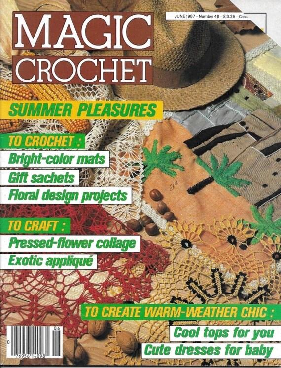 Vintage Magic Crochet Magazine Back Issue June 1987 Number 48 Crochet ...