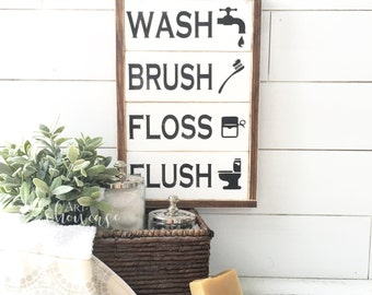 Wash Brush Floss Flush Bathroom Painted Wood Sign | Bathroom Decor | Distressed Rustic Antiqued sign Decor | Farmhouse Decor