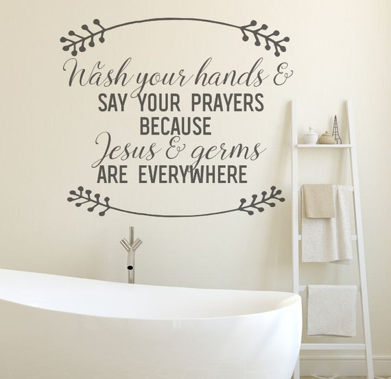 Bathroom Wall Decal Wall Decals Jesus And Germs Bathroom