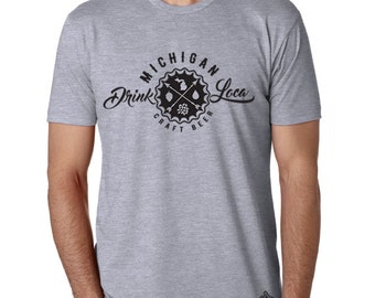 Craft Beer Shirt- Drink Local Michigan t-shirt