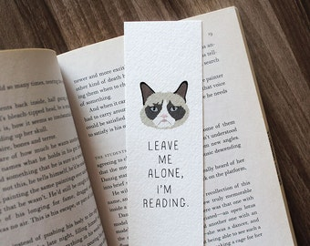Grumpy Cat Bookmark, Leave Me Alone I'm Reading, Cat Lover Bookmark, Funny Cat Bookmark, Cute Bookmark, Gift for Reader, Gift for Bookworm