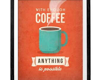 With enough coffee. Coffee print Coffee poster Coffee art Quote poster Kitchen art Kitchen wall art decor yellow red green print UK