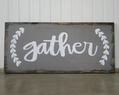 Gather Sign Wood Quote Sign Pallet Sign Home Decor Wall Decor Rustic
