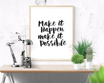 Printable Quote Make It Happen Make It Possible Typography Poster, Wall Art  Home Decor,