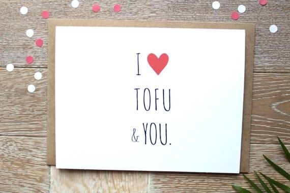 I Love You Card. I Love Tofu And You. Funny I Love You Card. Vegan Card.