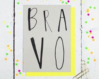 Bravo Greetings Card